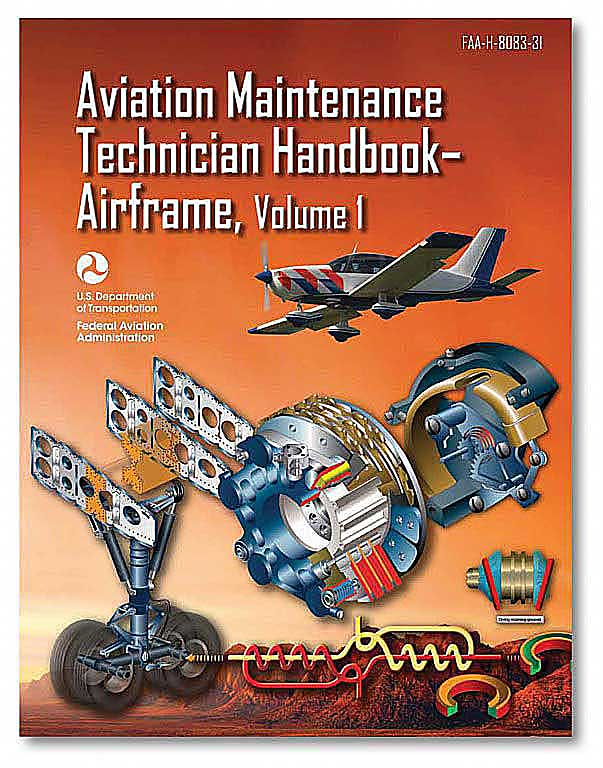 Aviation Maintenance Technician - Airframe, vol. 1